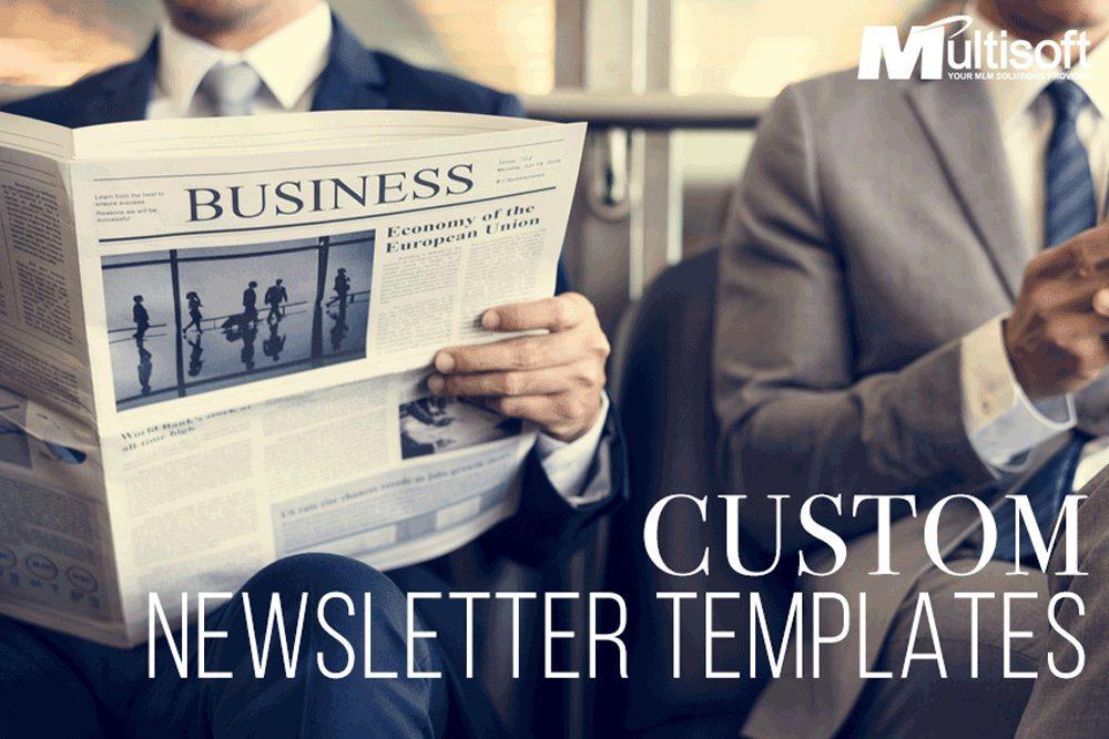 Custom Newsletter Templates
